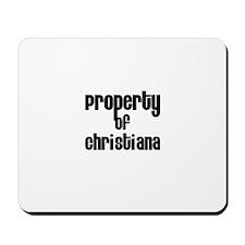 Property of Christiana Mousepad