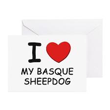 I love MY BASQUE SHEEPDOG Greeting Cards (Pk of 10