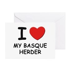 I love MY BASQUE HERDER Greeting Cards (Pk of 10)