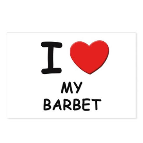 I love MY BARBET Postcards (Package of 8)