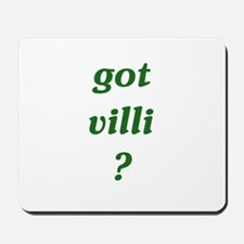 got villi? Mousepad