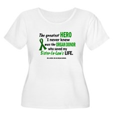Hero I Never Knew 1 (Sister-In-Law) T-Shirt