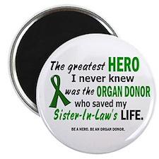 Hero I Never Knew 1 (Sister-In-Law) Magnet