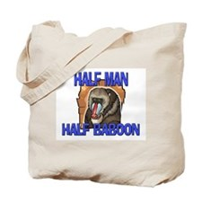 Half Man Half Baboon Tote Bag