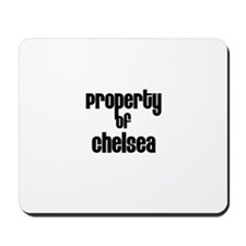 Property of Chelsea Mousepad