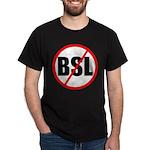 No to BSL! Dark T-Shirt