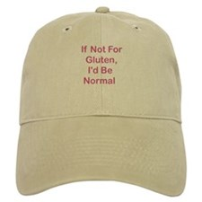 If Not For Gluten Baseball Cap