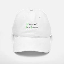 """Question Raw Power"" Baseball Baseball Cap"
