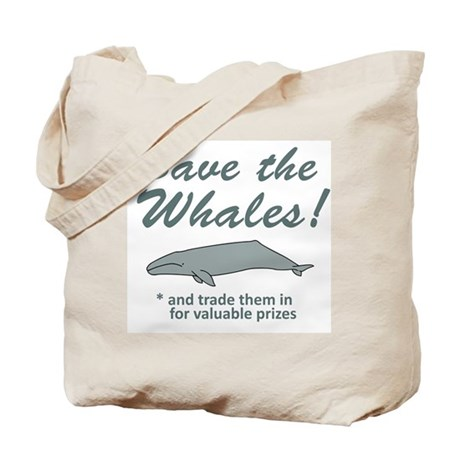 Save Whales Trade Them In Tote Bag