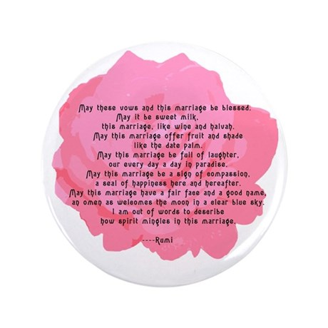 "RUMI Poem Wedding Blessing 3.5"" Button"