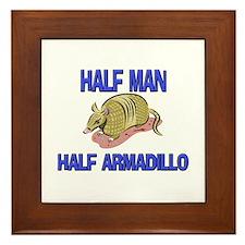 Half Man Half Armadillo Framed Tile