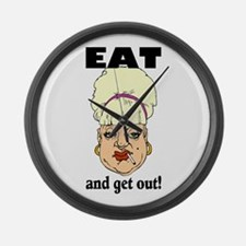 EAT and GET OUT Large Wall Clock