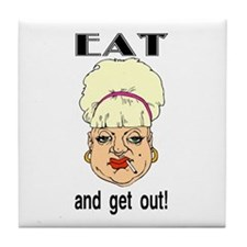 EAT and GET OUT Tile Coaster