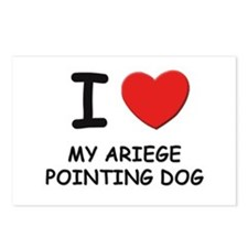 I love MY ARIEGE POINTING DOG Postcards (Package o