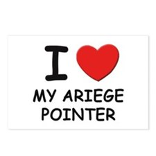 I love MY ARIEGE POINTER Postcards (Package of 8)
