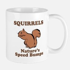 Squirrels Natures Speed Bumps Mug