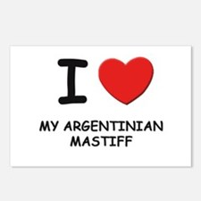 I love MY ARGENTINIAN MASTIFF Postcards (Package o