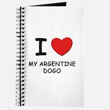I love MY ARGENTINE DOGO Journal