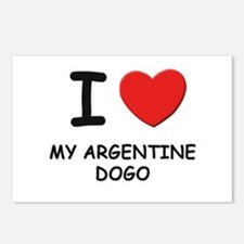 I love MY ARGENTINE DOGO Postcards (Package of 8)