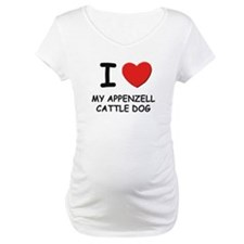 I love MY APPENZELL CATTLE DOG Shirt