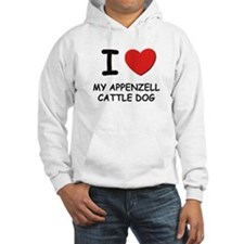 I love MY APPENZELL CATTLE DOG Hoodie