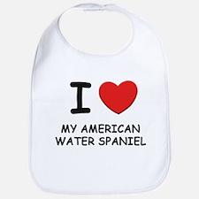 I love MY AMERICAN WATER SPANIEL Bib
