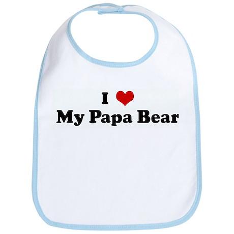 I Love My Papa Bear Bib