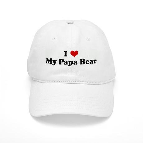 I Love My Papa Bear Cap