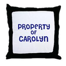 Property of Carolyn Throw Pillow