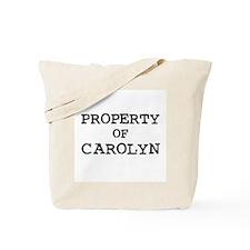 Property of Carolyn Tote Bag