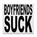 Boyfriends Suck Tile Coaster