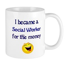 Laughing Social Worker Small Mugs