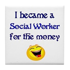 Laughing Social Worker Tile Coaster