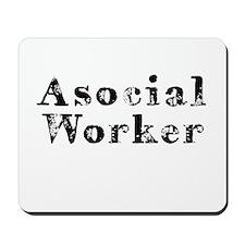 Asocial Worker Mousepad