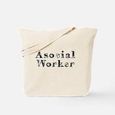 Asocial Worker Tote Bag
