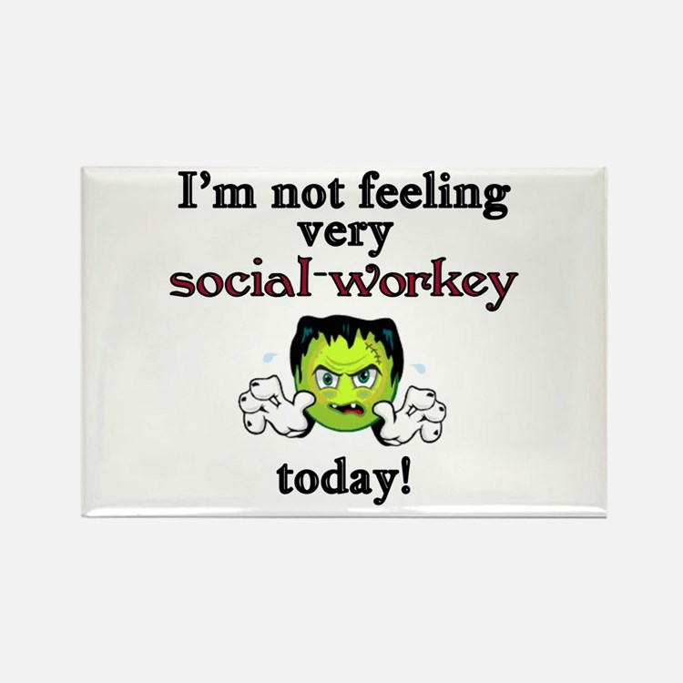 Not Social-Workey Today Rectangle Magnet