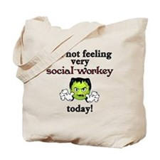 Not Social-Workey Today Tote Bag