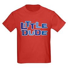 LITTLE DUDE T