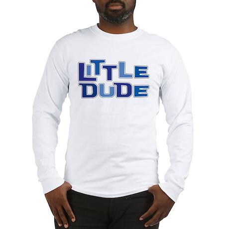 LITTLE DUDE Long Sleeve T-Shirt