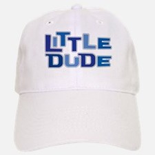 LITTLE DUDE Baseball Baseball Cap