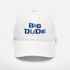 BIG DUDE Baseball Baseball Cap