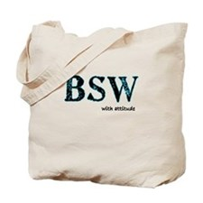 BSW with Attitude Tote Bag
