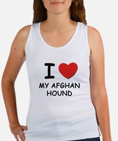 I love MY AFGHAN HOUND Women's Tank Top