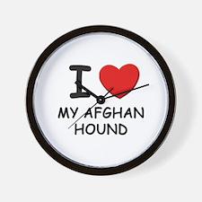 I love MY AFGHAN HOUND Wall Clock
