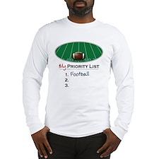 Priority Football Long Sleeve T-Shirt