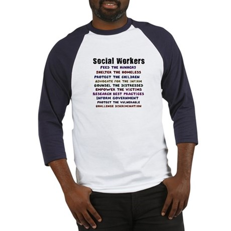 Social Workers Work! Baseball Jersey