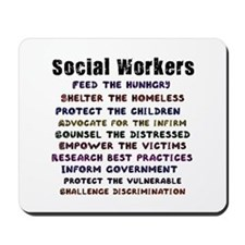 Social Workers Work! Mousepad