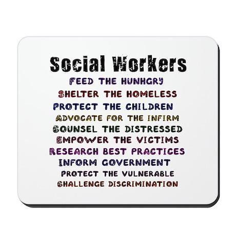 Social Workers Work! Mousepad