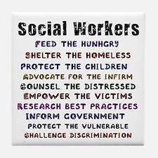 Social Workers Work! Tile Coaster