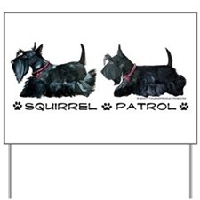 Scottie Squirrel Patrol Terri Yard Sign